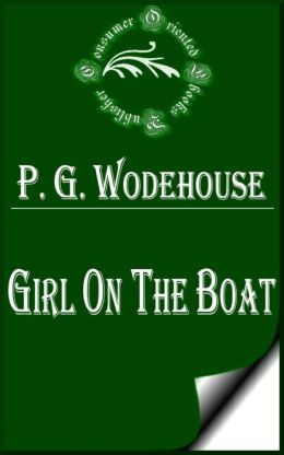 Girl on the Boat by P. G. Wodehouse