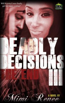 Deadly Decisions III