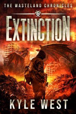 Extinction (The Wasteland Chronicles, #6)
