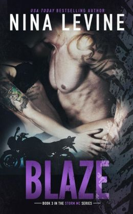 Blaze (Storm MC, #3)