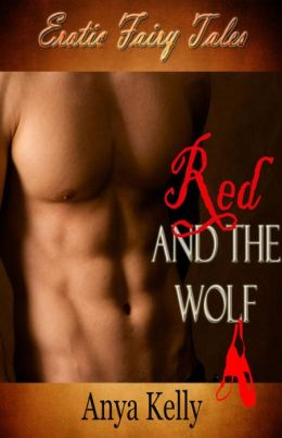 Red and the Wolf (Erotic Fairy Tales, #1)