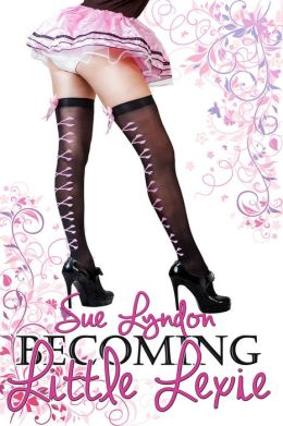 Becoming Little Lexie