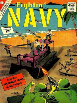 Fightin Navy Number 106 War Comic Book