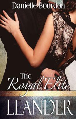 The Royal Elite: Leander (Elite, Book 4)