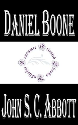 Daniel Boone: The Pioneer of Kentucky