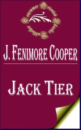 Jack Tier, Or, The Florida Reef by James Fenimore Cooper