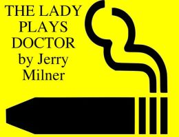the lady plays doctor