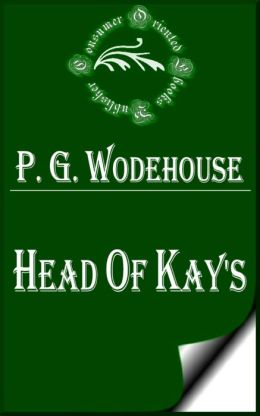 Head of Kay's by P. G. Wodehouse