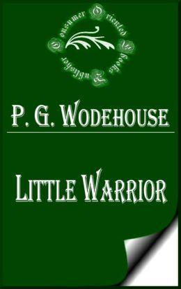 Little Warrior by P. G. Wodehouse