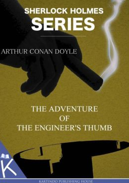 The Adventure of the Engineer's Thumb