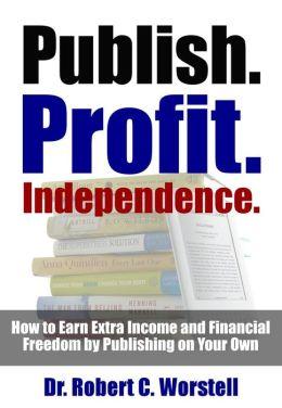 Publish Profit Independence