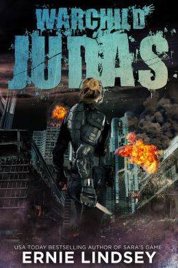 Warchild: Judas (A Young Adult Dystopian Series)