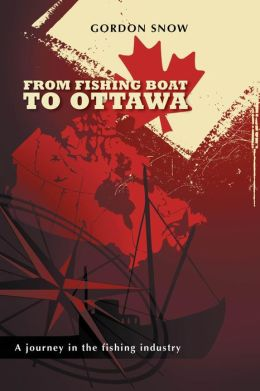 From Fishing Boat To Ottawa: A journey in the fishing industry