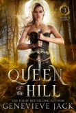 Book Cover Image. Title: Queen of The Hill, Author: Genevieve Jack