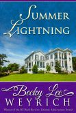 Book Cover Image. Title: Summer Lightning, Author: Becky Lee Weyrich