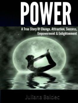 POWER: A True Story Of Change, Attraction, Success, Empowerment & Enlightenment - 4 In 1 BoxPOWER: A True Story Of Change, Attraction, Success, Empowerment & Enlightenment - 4 In 1 Box