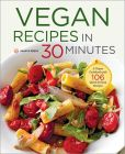 Book Cover Image. Title: Vegan Recipes in 30 Minutes:  A Vegan Cookbook with 77 Quick & Easy Recipes, Author: Shasta Press