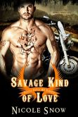 Book Cover Image. Title: Savage Kind of Love:  Prairie Devils MC Romance (Motorcycle Club Romance), Author: Nicole Snow