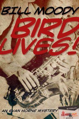 Bird Lives!: An Evan Horne Mystery