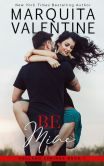 Book Cover Image. Title: Be Mine, Author: Marquita Valentine