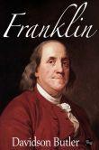 Book Cover Image. Title: Franklin, Author: Davidson Butler