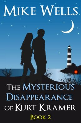 The Mysterious Disappearance of Kurt Kramer: Book 2