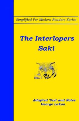 The Interlopers: Simplified For Modern Readers