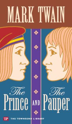 The Prince and the Pauper (Townsend Library Edition)