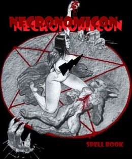 Witchcraft: Necronomicon Spell Book (Witches, Devils, Succubus, Demon, Scarlet Letter, Wikka, Wic ,Salem Lot, Horror, Magic)