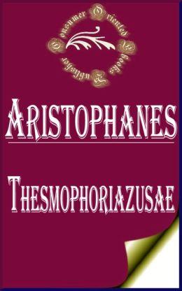 Thesmophoriazusae by Aristophanes