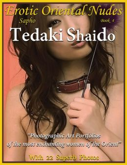 Erotic Oriental Nudes, Sapho, Book 4 (Uncensored)