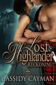 Book Cover Image. Title: Reckoning (Book 4 of Lost Highlander series), Author: Cassidy Cayman