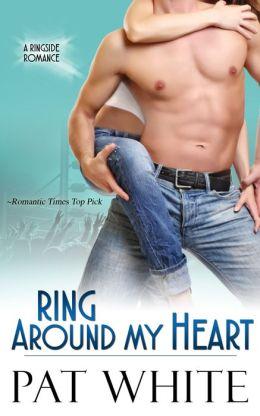 Ring Around My Heart