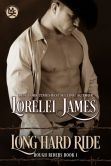 Book Cover Image. Title: Long Hard Ride, Author: Lorelei James