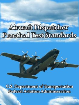 Aircraft Dispatcher Practical Test Standards