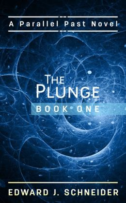 The Plunge (Parallel Past)