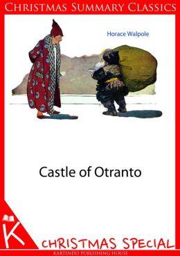 Castle of Otranto [Christmas Summary Classics]