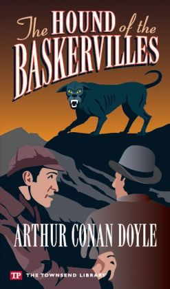 The Hound of the Baskervilles (Townsend Library Edition)