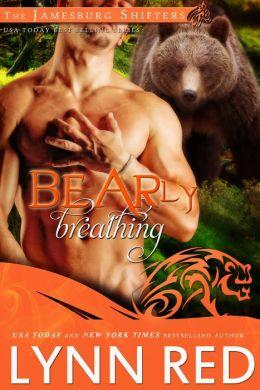 Bearly Breathing (Alpha Werebear Shifter Paranormal Romance)