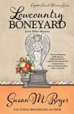Book Cover Image. Title: LOWCOUNTRY BONEYARD, Author: Susan M. Boyer