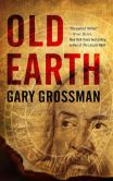 Book Cover Image. Title: Old Earth, Author: Gary Grossman