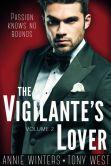 Book Cover Image. Title: The Vigilante's Lover #2, Author: Annie Winters