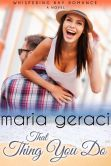 Book Cover Image. Title: That Thing You Do, Author: Maria Geraci