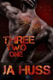 Book Cover Image. Title: Three, Two, One (321) - (A Dark Suspense), Author: J. A. Huss