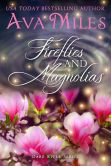 Book Cover Image. Title: Fireflies and Magnolias:  Dare River, Author: Ava Miles