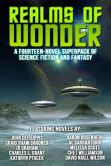 Book Cover Image. Title: Realms of Wonder:  A Fourteen-Novel eBook Bundle of Science Fiction and Fantasy, Author: David Niall Wilson