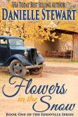 Book Cover Image. Title: Flowers in the Snow (Betty's Book), Author: Danielle Stewart