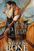 Book Cover Image. Title: The Rogue's Prize (The Nelson's Tea Series 2), Author: Katherine Bone