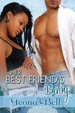 Her Best Friend's Baby [Interracial Romance]