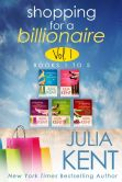 Book Cover Image. Title: Shopping for a Billionaire Boxed Set (Parts 1-5), Author: Julia Kent